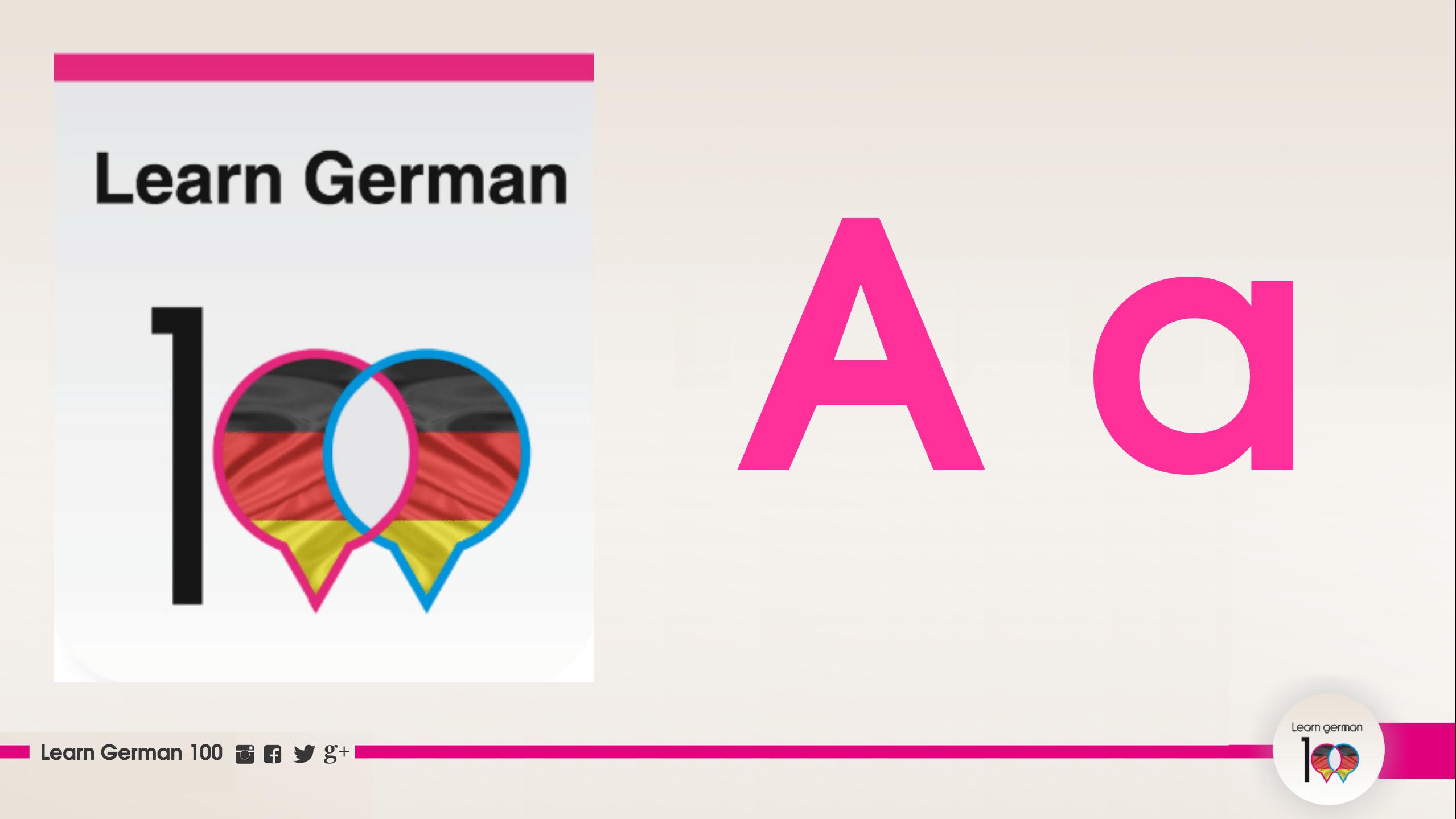 نطق حرف A في اللغة الالمانية بالصوت والصورة