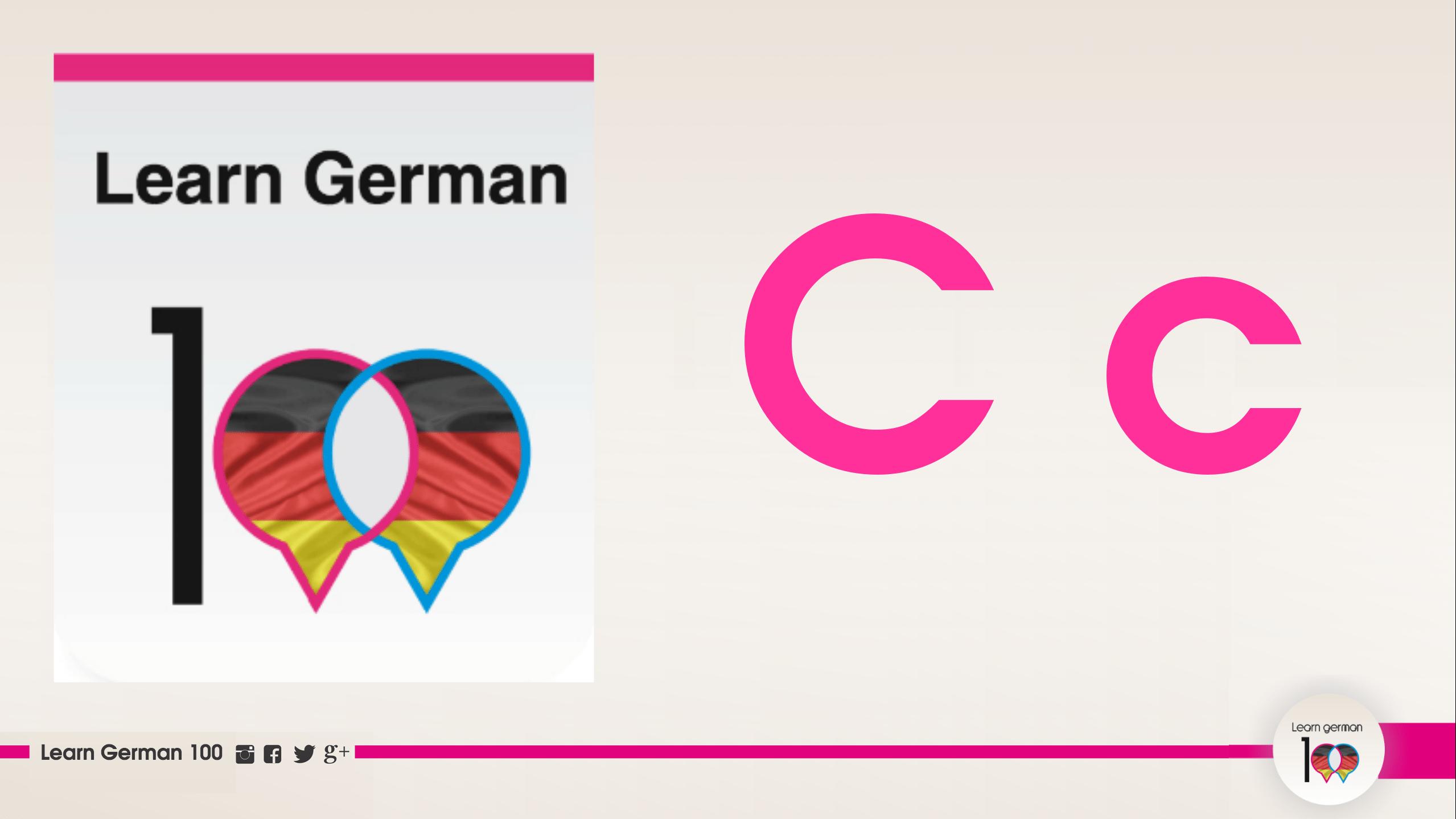 نطق حرف C في اللغة الالمانية بالصوت والصورة